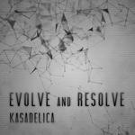 KASADELICA - Evolve & Resolve (Front Cover)