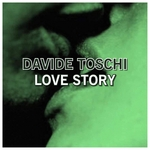 DAVIDE TOSCHI - Love Story (Front Cover)