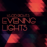 KLOD RIGHTS - Evening Lights (Front Cover)