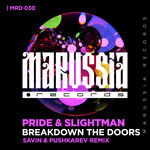 PRIDE & SLIGHTMAN - Breakdown The Doors (Savin & Pushkarev Remix) (Front Cover)
