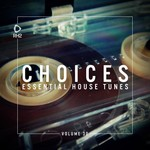 VARIOUS - Choices: Essential House Tunes Vol 30 (Front Cover)