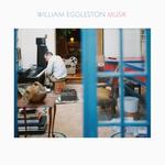 WILLIAM EGGLESTON - Musik (Front Cover)