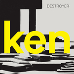 DESTROYER - Ken (Deluxe Version) (Front Cover)