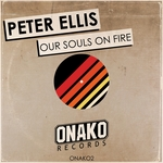 PETER ELLIS - Our Souls On Fire (Front Cover)