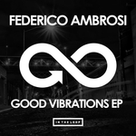 FEDERICO AMBROSI - Good Vibrations EP (Front Cover)