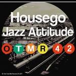 HOUSEGO - Jazz Attitude (Front Cover)