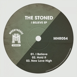 THE STONED - I Believe EP (Front Cover)