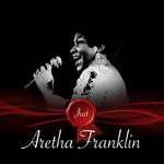 ARETHA FRANKLIN - Just Aretha Franklin (Front Cover)