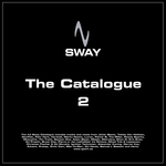 VARIOUS - Sway: The Catalogue 2 (Front Cover)