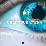 PAKET - Only Your Eyes (Front Cover)