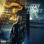 KEVIN HART - What Now? (Explicit) (Front Cover)