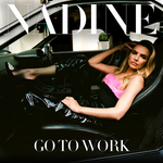 NADINE COYLE - Go To Work (Remixes) (Front Cover)