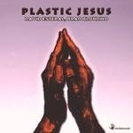 DAVID ESTEBAL & BRAD BLONDINO - Plastic Jesus (Front Cover)