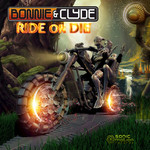 BONNIE & CLYDE - Ride Or Die (Front Cover)