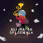 ALLIGATOR SPACEWALK - Lunar Conquest Suite/Resistance Rising (Front Cover)