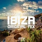 MAXIM WHITE - Ibiza (Front Cover)