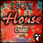 Records54 Presents/Top Of The House Clubs Vol 1.1