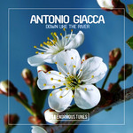 ANTONIO GIACCA - Down Like The River (Front Cover)