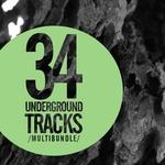VARIOUS - 34 Underground Tracks Multibundle (Front Cover)