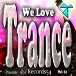 Records54 Presents: We Love Trance Vol 1.1