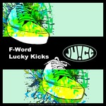 F-WORD - Lucky Kicks (Front Cover)