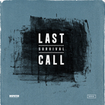 SURVIVAL - Last Call EP (Front Cover)