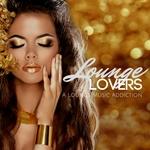 Lounge Lovers/A Lounge Music Addiction