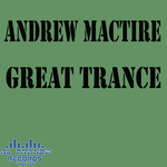 ANDREW MACTIRE - Great Trance (Front Cover)