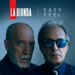 LA BIONDA - Easy Feel (Front Cover)