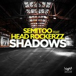 SEMITOO feat HEAD ROCKERZZ - Shadows (Front Cover)
