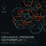 MECHANICAL PRESSURE - No Foreplay (Front Cover)