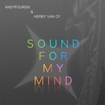 ANDYFOURSIX/HERBY VAN CF - Sound For My Mind (Front Cover)