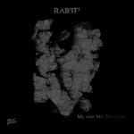 RABBITT - Me & My Shadow (Front Cover)