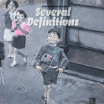 SEVERAL DEFINITIONS - Reborn After The Road (Front Cover)