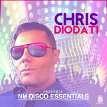Chris Diodati Presents Nu Disco Essentials