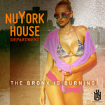 NUYORK HOUSE DEPARTMENT - The Bronx Is Burning (Front Cover)