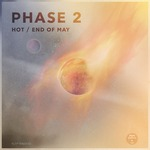 PHASE 2 - Hot/End Of May (Front Cover)