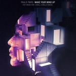 PAULS PARIS feat MOSES YORK - Make Your Mind Up (Axwell & NEW_ID Remode) (Front Cover)