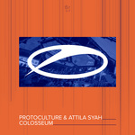 PROTOCULTURE & ATTILA SYAH - Colosseum (Front Cover)