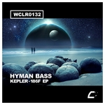 HYMAN BASS - Kepler-186F EP (Front Cover)