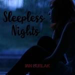 IAN BURLAK - Sleepless Nights (Front Cover)