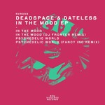 DEAD SPACE & DATELESS - In The Mood EP (Front Cover)