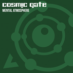 COSMIC GATE - Mental Atmosphere (Front Cover)