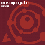 COSMIC GATE - Fire Wire (Front Cover)