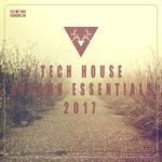 VARIOUS - Tech House Autumn Essentials 2017 (Front Cover)