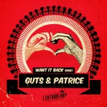 L'ENTOURLOOP feat GUTS & PATRICE - Want It Back (Front Cover)