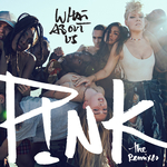 P!NK - What About Us (The Remixes) (Front Cover)