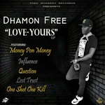 DHAMON FREE - Love Yours A EP (Front Cover)