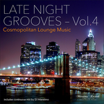 DJ MARETIMO/VARIOUS - Late Night Grooves Vol 4: Cosmopolitan Lounge Music (unmixed tracks) (Front Cover)