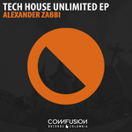 ALEXANDER ZABBI - Tech House Unlimited EP (Front Cover)